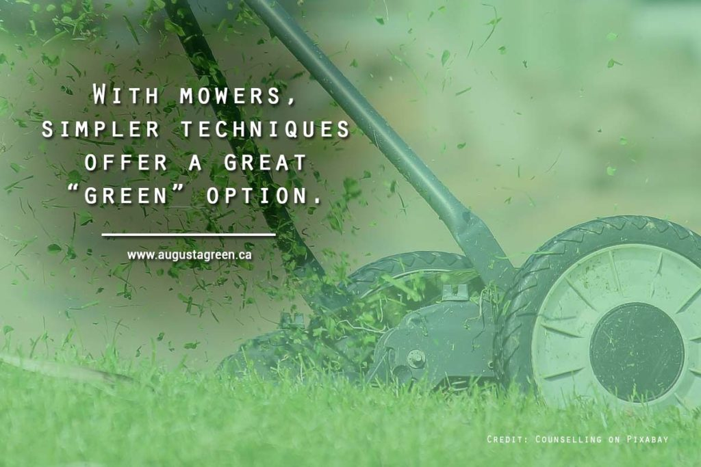 "With mowers, simpler techniques offer a great ""green"" option"