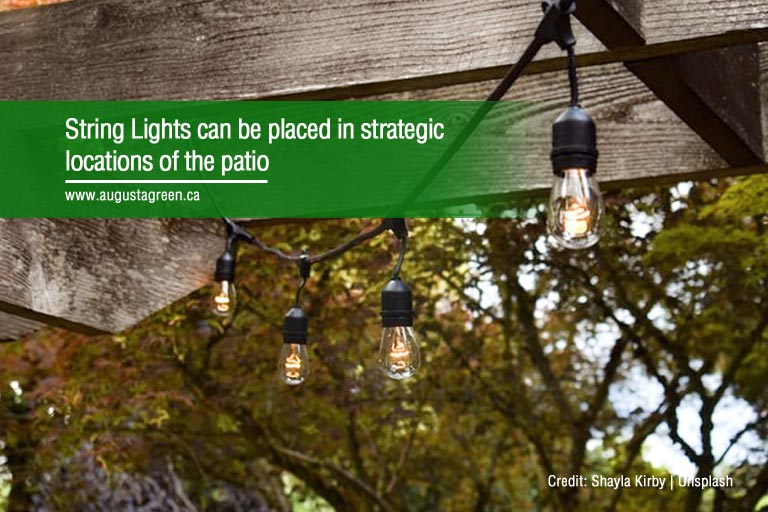 String Lights can be placed in strategic locations of the patio
