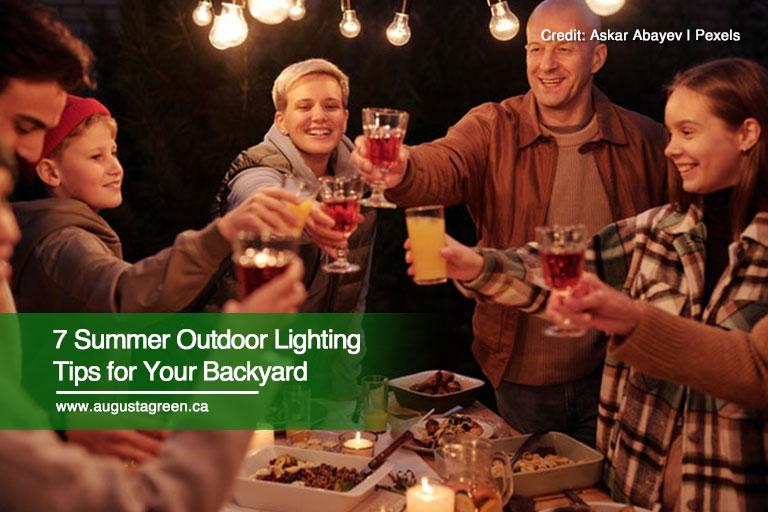7 Summer Outdoor Lighting Tips for Your Backyard