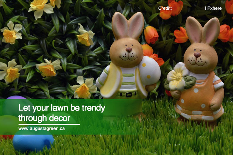 Let your lawn be trendy through decor